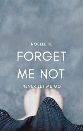 2.6 | Forget Me Not | ONGOING by hepburnettes