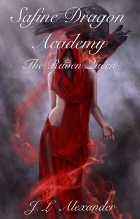 Safine Dragon Academy and The Raven Queen (Book Two) by Jlaicecream