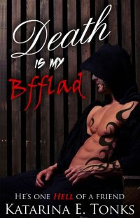 Death is My BFFLAD Rewritten (Book 2 of the Rewritten Death Chronicles) cover