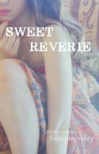 Sweet Reverie by freakymonday