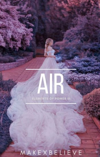 Air {Elements of Power 3}