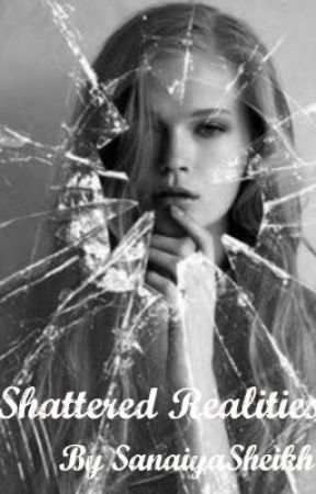 Shattered Realities. by clueless_diary