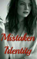Mistaken Identity (Old Version) ✔ by jollyreaderjennell