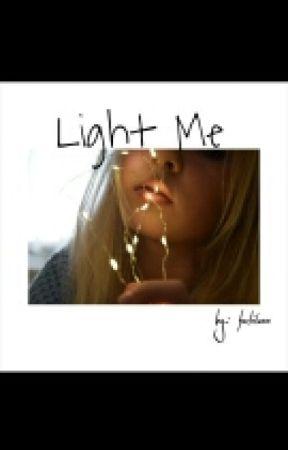 Light Me   H.S.   #Wattys2016 by faelitacm