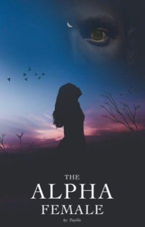 The Alpha Female by Twyllie