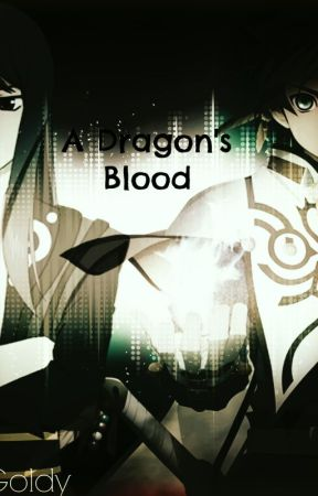 A Dragon's Blood (TOZ x TOV fanfic) by Goldy-Chan