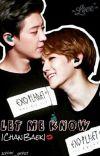 Let me know | ChanBaek ✔ cover