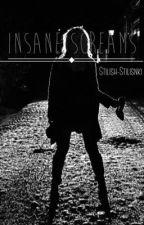 Insane Screams | s.s. by quititstilinski
