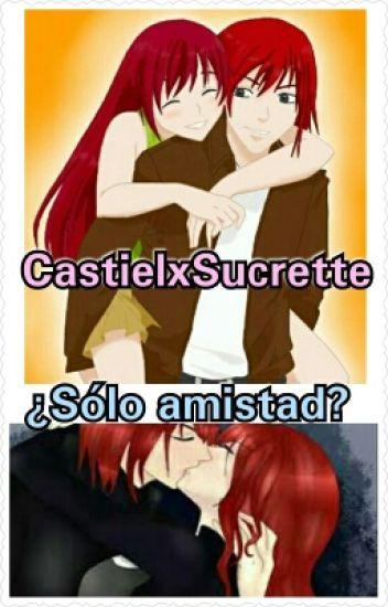 CastielxSucrette-¿Sólo Amistad?