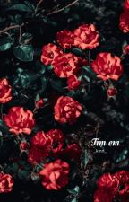 [Longfic   Meanie] Tìm em by _kinn_