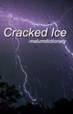 Cracked Ice || Muke || mpreg ✓ by malumdictionary