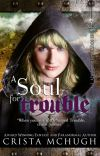 A Soul For Trouble cover