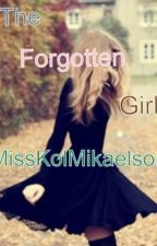 The forgotten girl(A vampire diaries fanfiction)(Completed) by MissKaterina