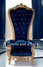 A Throne and a Baby by QuetaFox