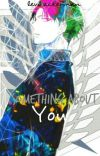 Something About You [ Levi Ackerman X Reader ] cover