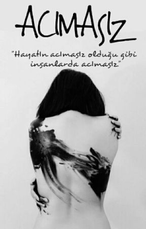 """""""Acımasız"""" by xxsiyahinkaranligixx"""