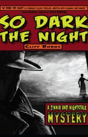So Dark the Night (excerpt) by CliffBurns