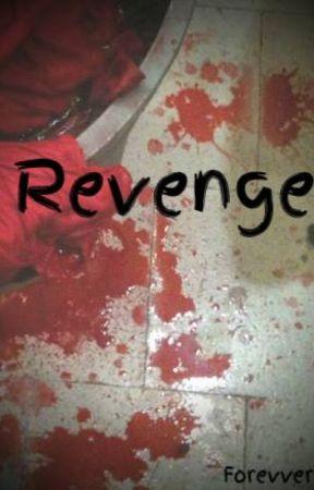 Revenge by kuddlmuddl