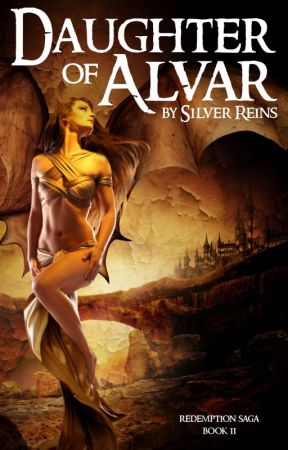 Daughter of Alvar (Redemption Saga, Book 2) by SilverReins
