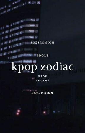 kpop zodiac ㅡ ♫ by hookga