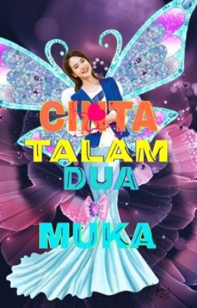 Cinta Talam Dua Muka by EzraKpopperz