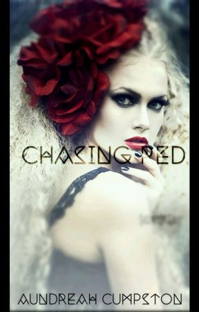 Chasing Red by AundreahC