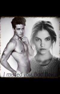 I Missed You, Bad Boy cover