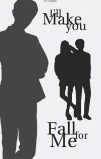 I'll Make You Fall For Me cover
