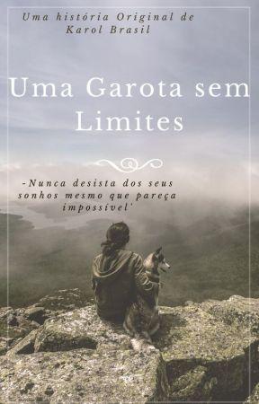 Uma Garota Sem Limites by ApenasCitei