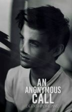 An Anonymous Call | √ by Deekshadreamz