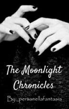 The Moonlight Chronicles di _persanellafantasia