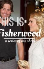 This Is Fisherwood by queencarriee