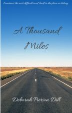 A Thousand Miles by pprdeb