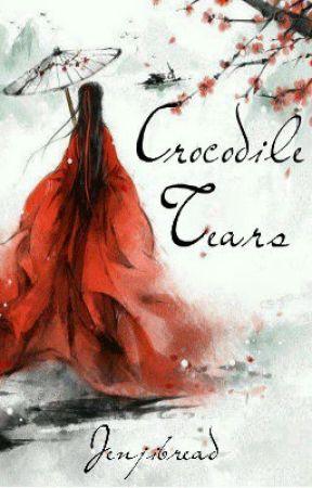 [OLD VERSION --  READ THE NEW ONE PLEASE] Crocodile Tears by Jenjibread