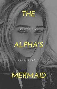The Alpha's Mermaid [COMPLETE] cover