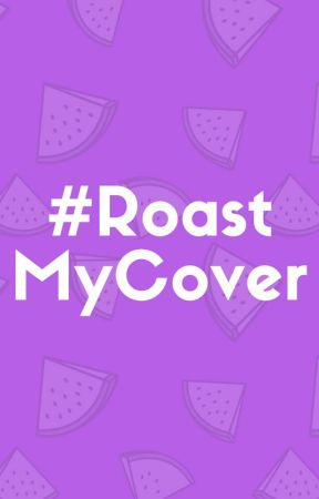 Roast My Cover | #RoastMyCover by exp
