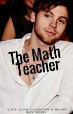 The Math Teacher // Luke Hemmings by Bananashemmo