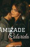 Amizade Colorida - DEGUSTAÇÃO cover