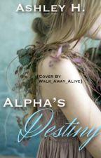 Alpha's Destiny by trixblue