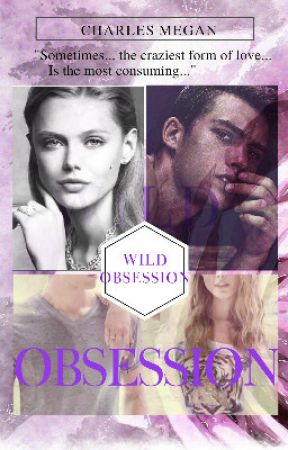 Wild Obsession by CharlesMegan