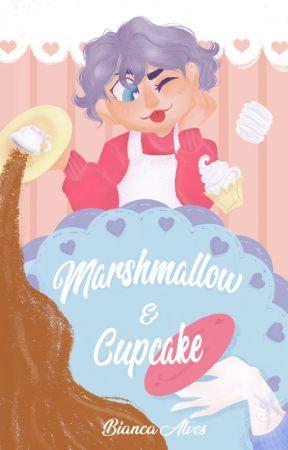 Marshmallow & Cupcake (EM REVISÃO) by LaBlancFox