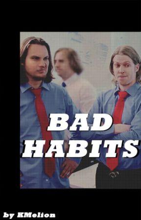 Bad Habits (Book 2) by KMelion