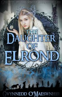 The Daugher of Elrond {Ongoing} Of Every Race Saga Book II cover
