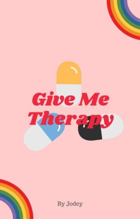 Give Me Therapy by un_realfriends