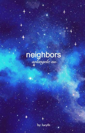 neighbors   solangelo au