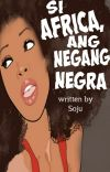 Si Africa, Ang Negang Negra cover