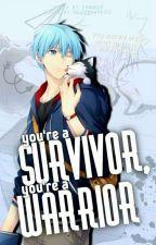 You're a Survivor, a Warrior - Knb X Khr  by Ermmys