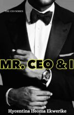 Mr. CEO & I by being_Hycentina