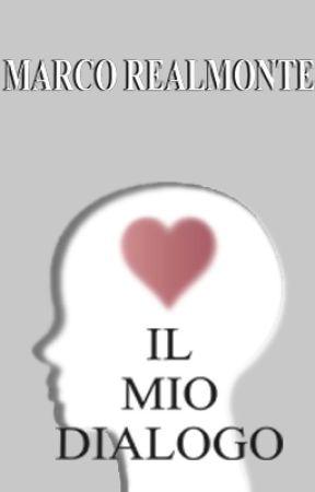 Il mio Dialogo by MarcoRealmonte