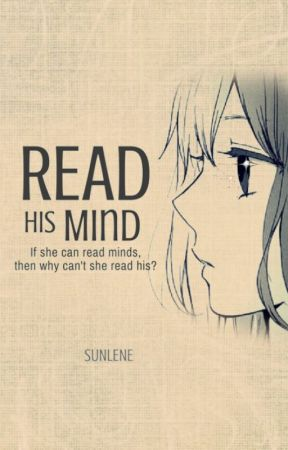 Read His Mind  | ✓ by Sunlene